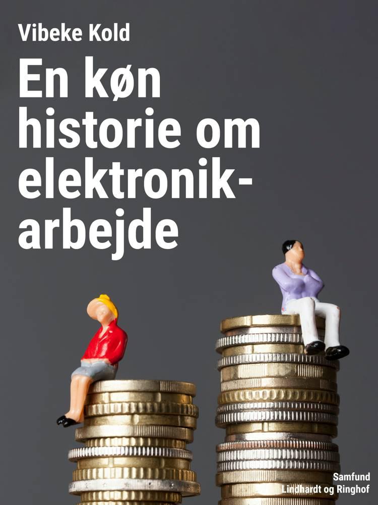En køn historie om elektronikarbejde af Vibeke Kold
