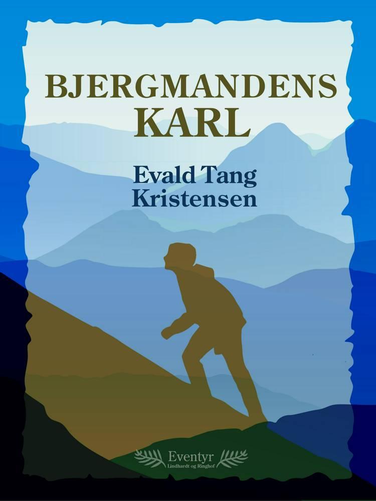 Bjergmandens karl af Evald Tang Kristensen