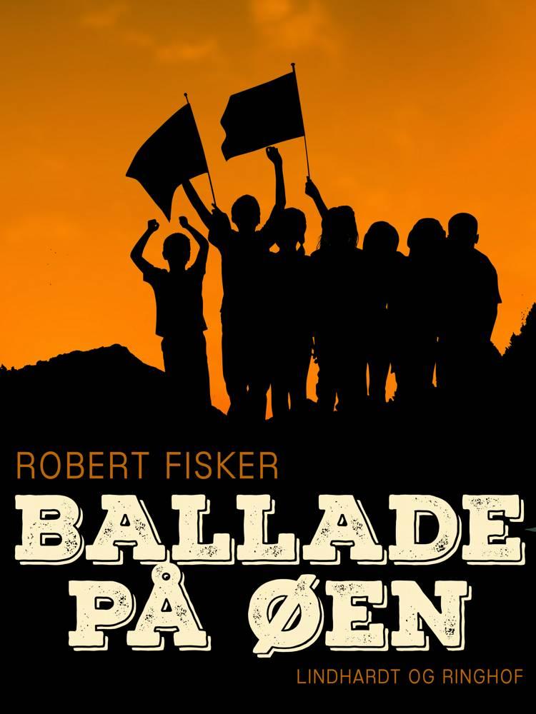 Ballade på øen af Robert Fisker