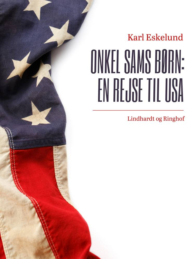 Onkel Sams børn: en rejse til USA af Karl Johannes Eskelund