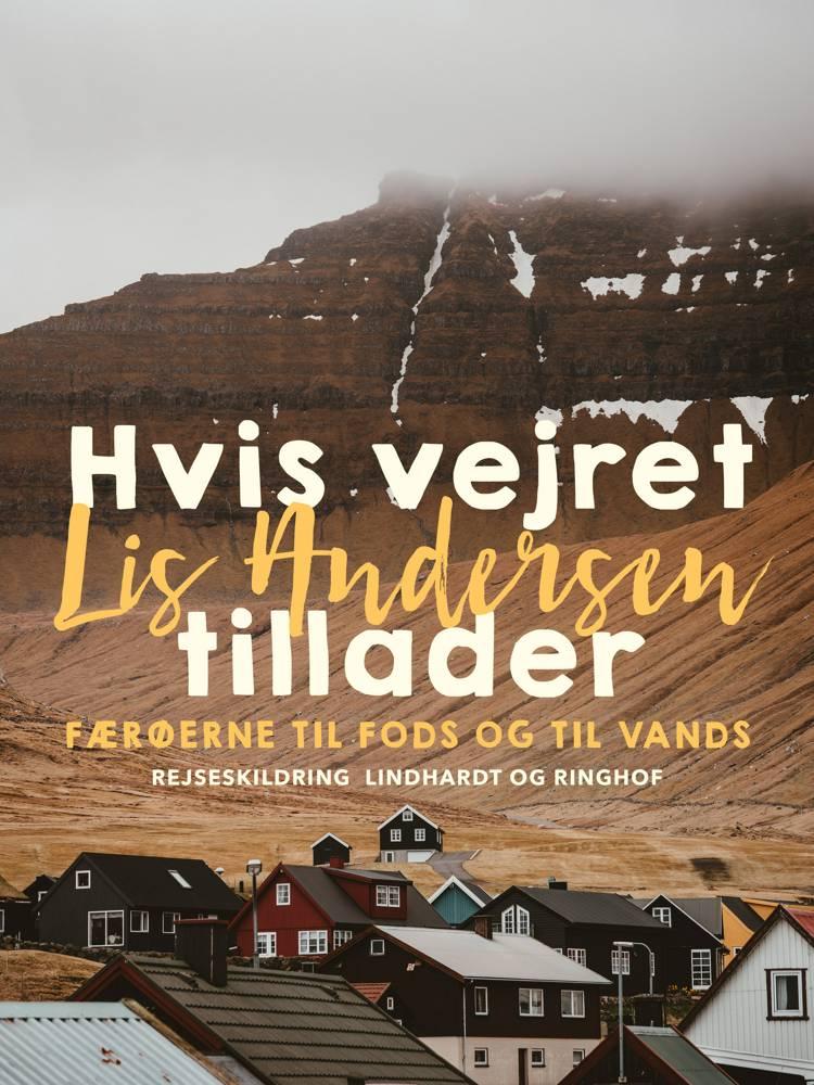 Hvis vejret tillader af Lis Andersen