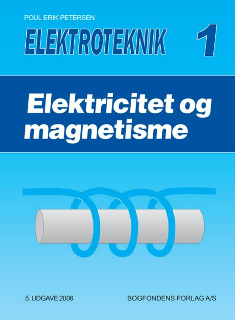 Elektricitet og magnetisme af Poul Erik Petersen