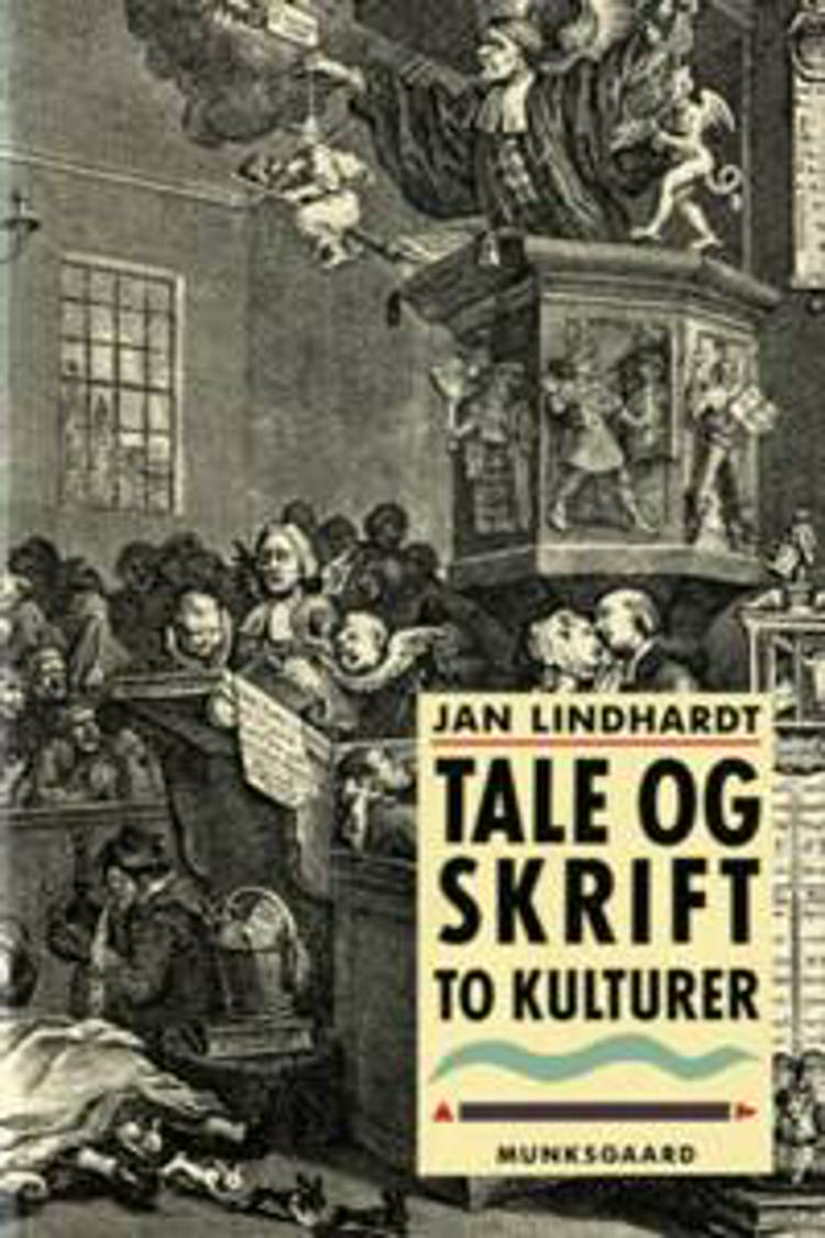 Tale og skrift - to kulturer af Jan Lindhardt