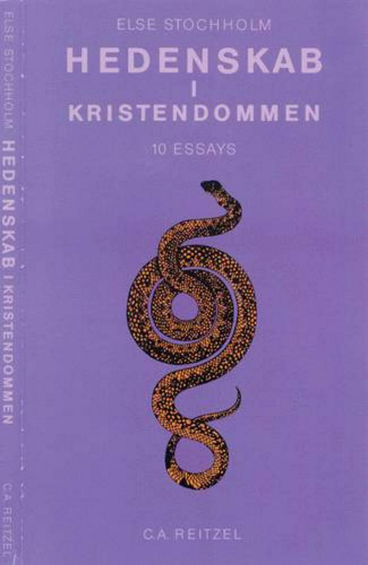 Hedenskab i kristendommen af Else Stochholm