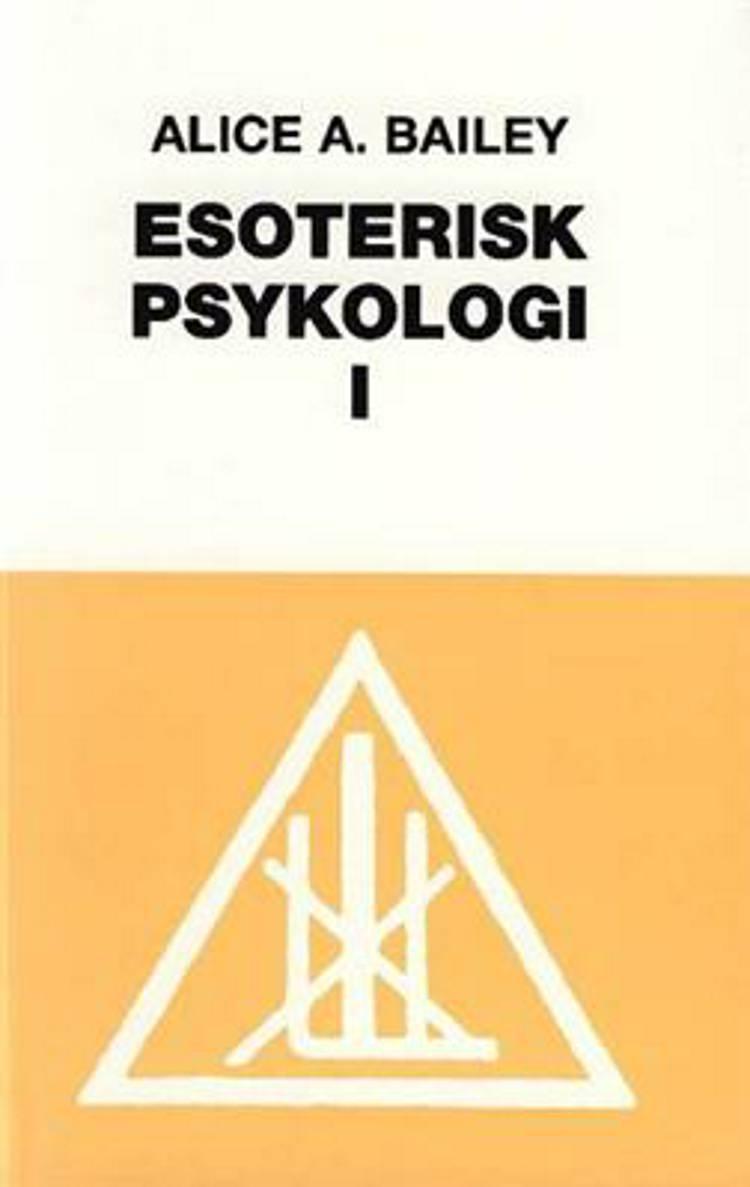 Esoterisk psykologi af Alice A. Bailey