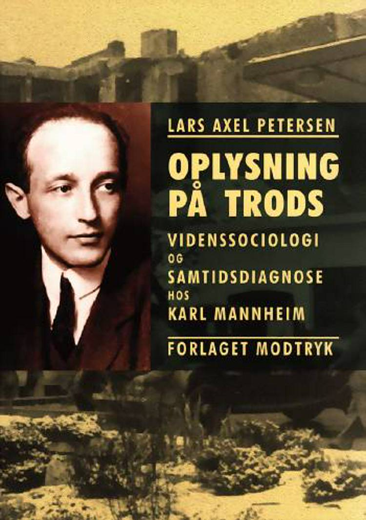 Oplysning på trods af Lars Axel Petersen
