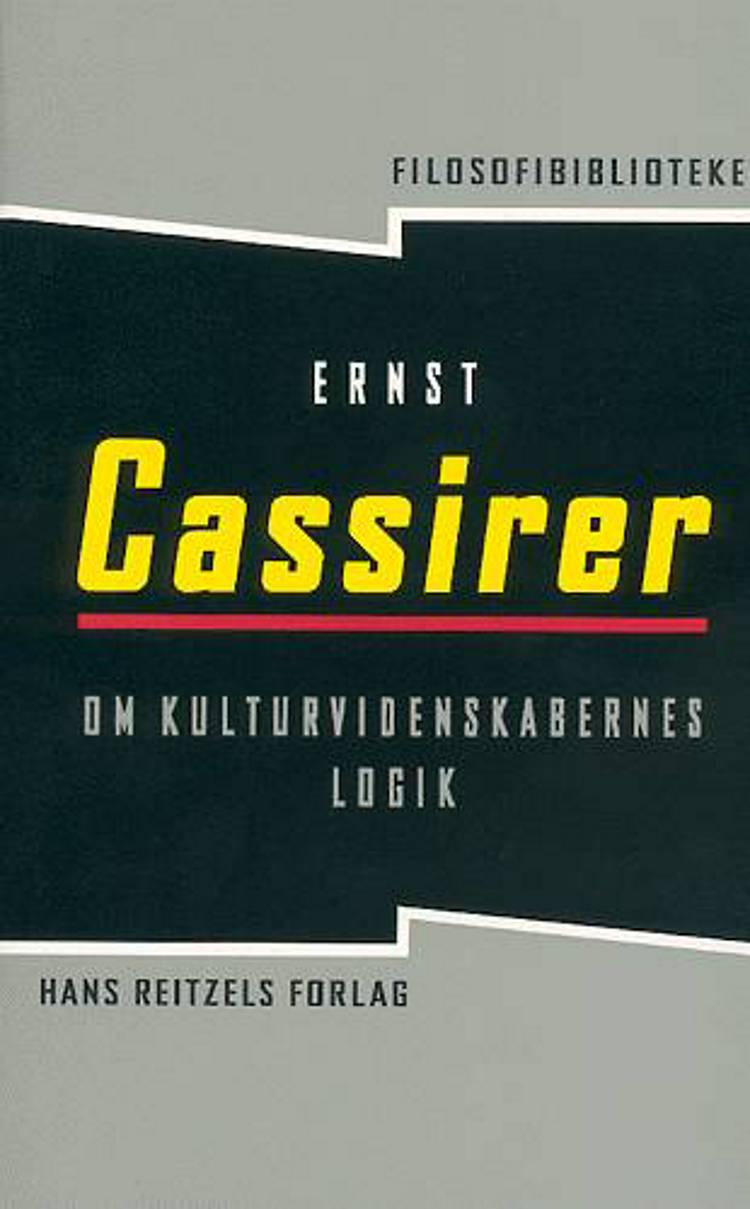 Om kulturvidenskabens logik af Ernst Cassirer