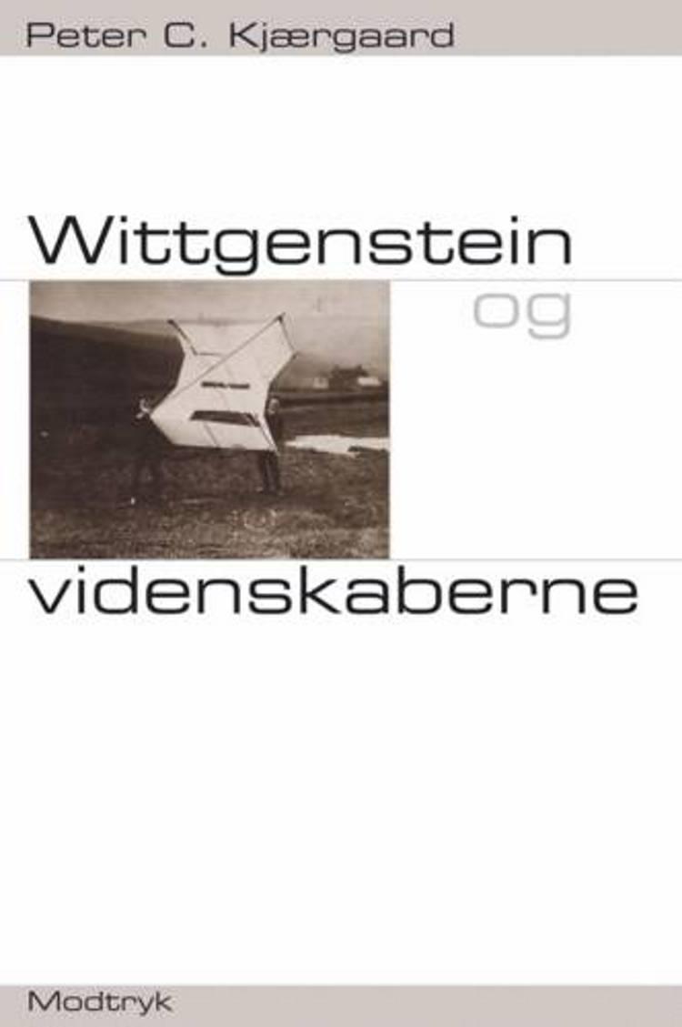 Wittgenstein og videnskaberne af Peter C. Kjærgaard