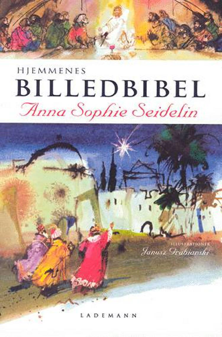 Hjemmenes Billedbibel af Anna Sophie Seidelin