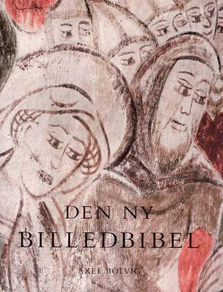 Den ny billedbibel af Axel Bolvig