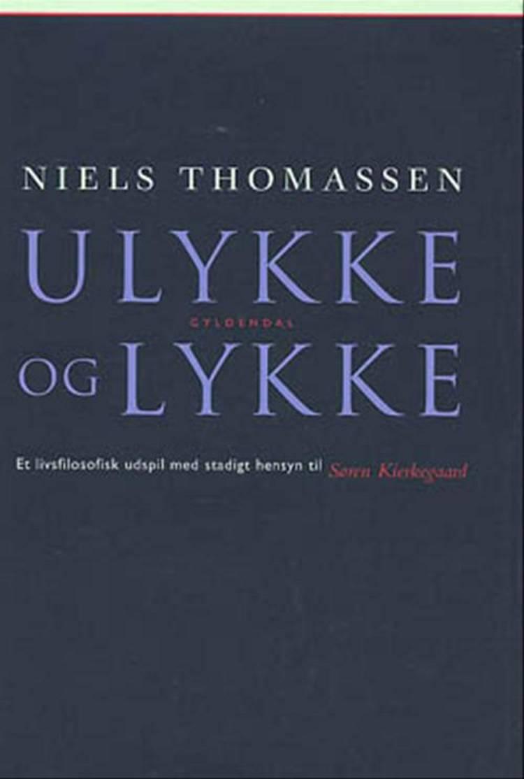 Ulykke og lykke af Niels Thomassen