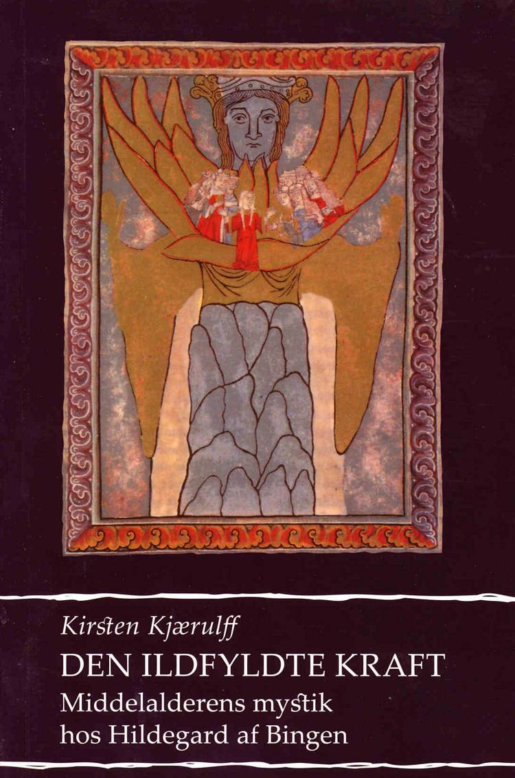 Den ildfyldte kraft af Kirsten Kjærulff