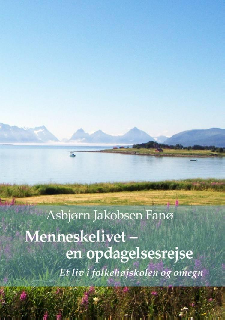 Menneskelivet - en opdagelsesrejse af Asbjørn Jakobsen Fanø