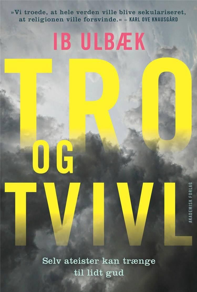 Tro og tvivl af Ib Ulbæk