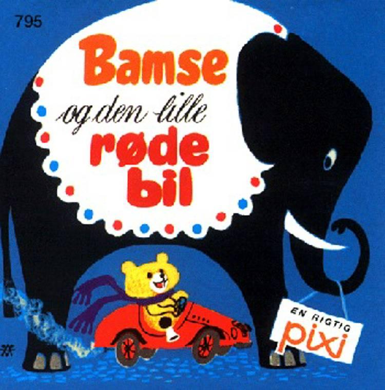 Bamse og den lille røde bil af Grete Janus Hertz
