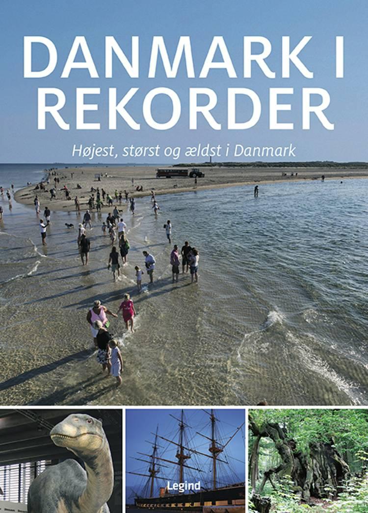 Danmark i rekorder af Jørgen Hansen