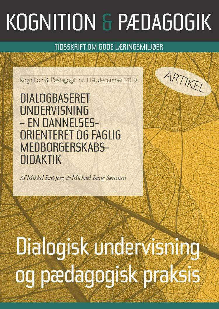 Dialogbaseret undervisning - dannelsesorienteret og faglig medborgerskabsdidaktik af Mikkel Risbjerg og Michael Bang Sørensen