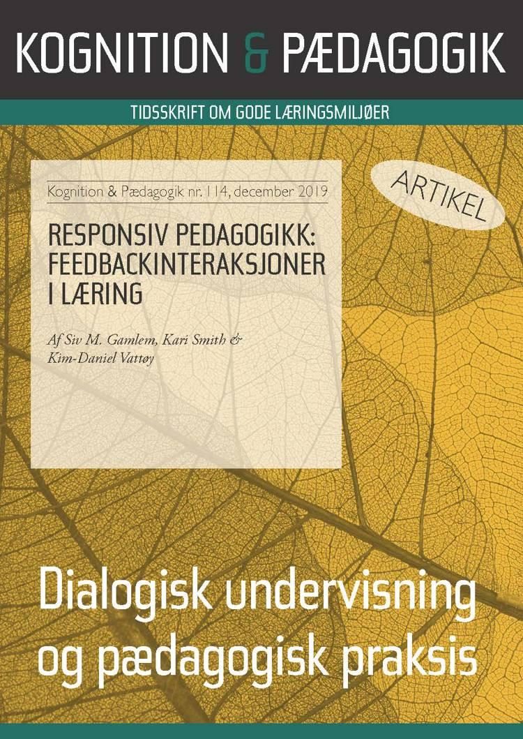 Responsiv pedagogikk: Feedbackinteraksjoner i læring af Kari Smith, Siv M. Gamlem og Kim-Daniel Vattøy