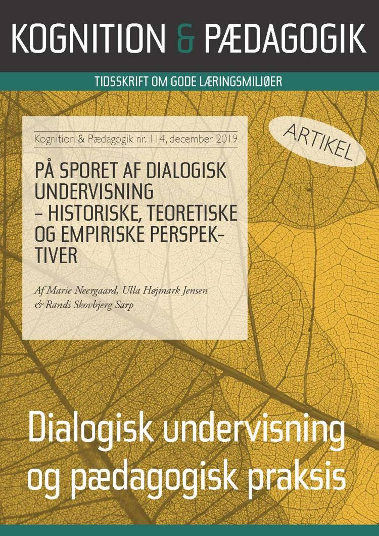 På sporet af dialogisk undervisning - historiske, teoretiske og empiriske perspektiver af Ulla Højmark Jensen, Marie Neergaard og Randi Skovbjerg Sarp