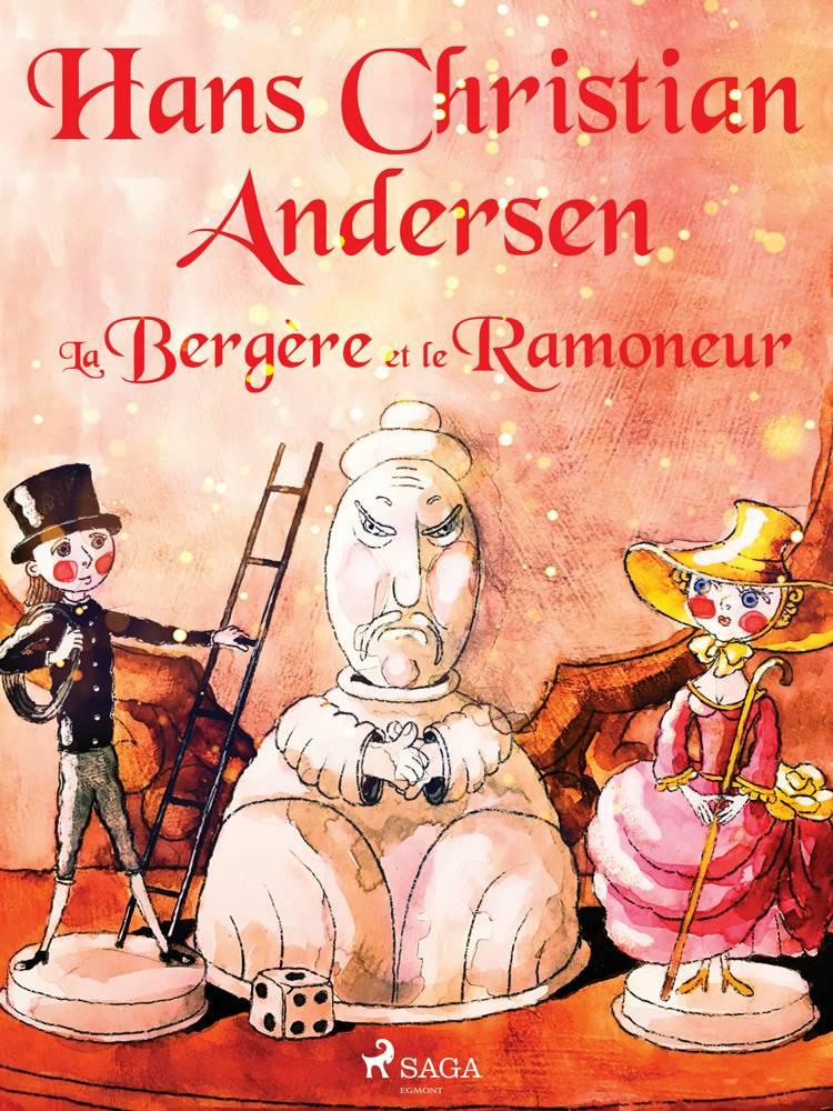 La Bergère et le Ramoneur af H.C. Andersen