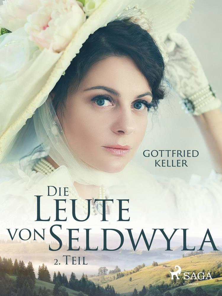 Die Leute von Seldwyla - 2. Teil af Gottfried Keller