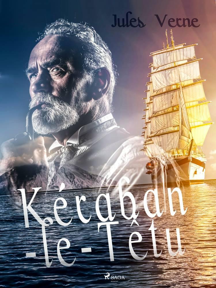 Kéraban-le-Têtu af Jules Verne