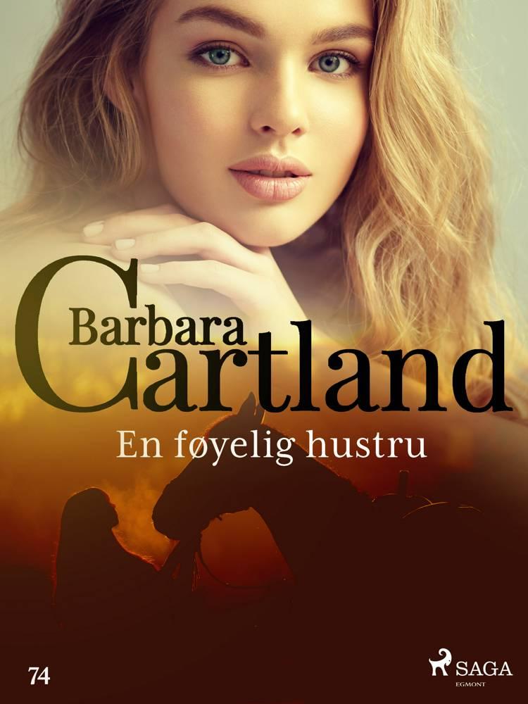 En føyelig hustru af Barbara Cartland