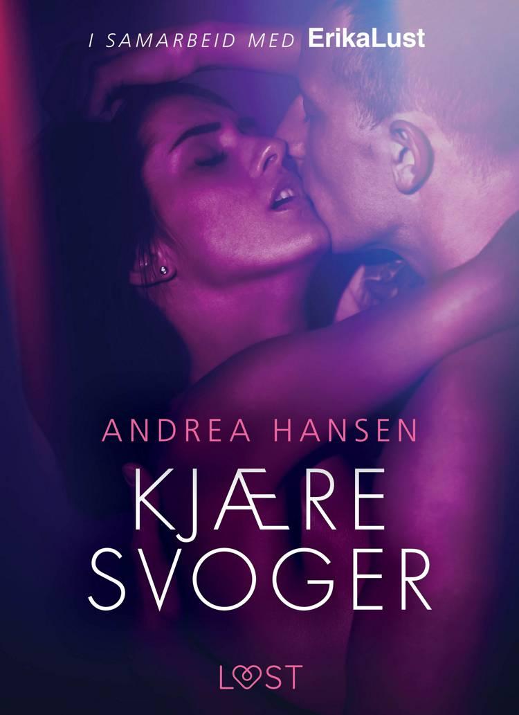 Kjære svoger - en erotisk novelle af Andrea Hansen