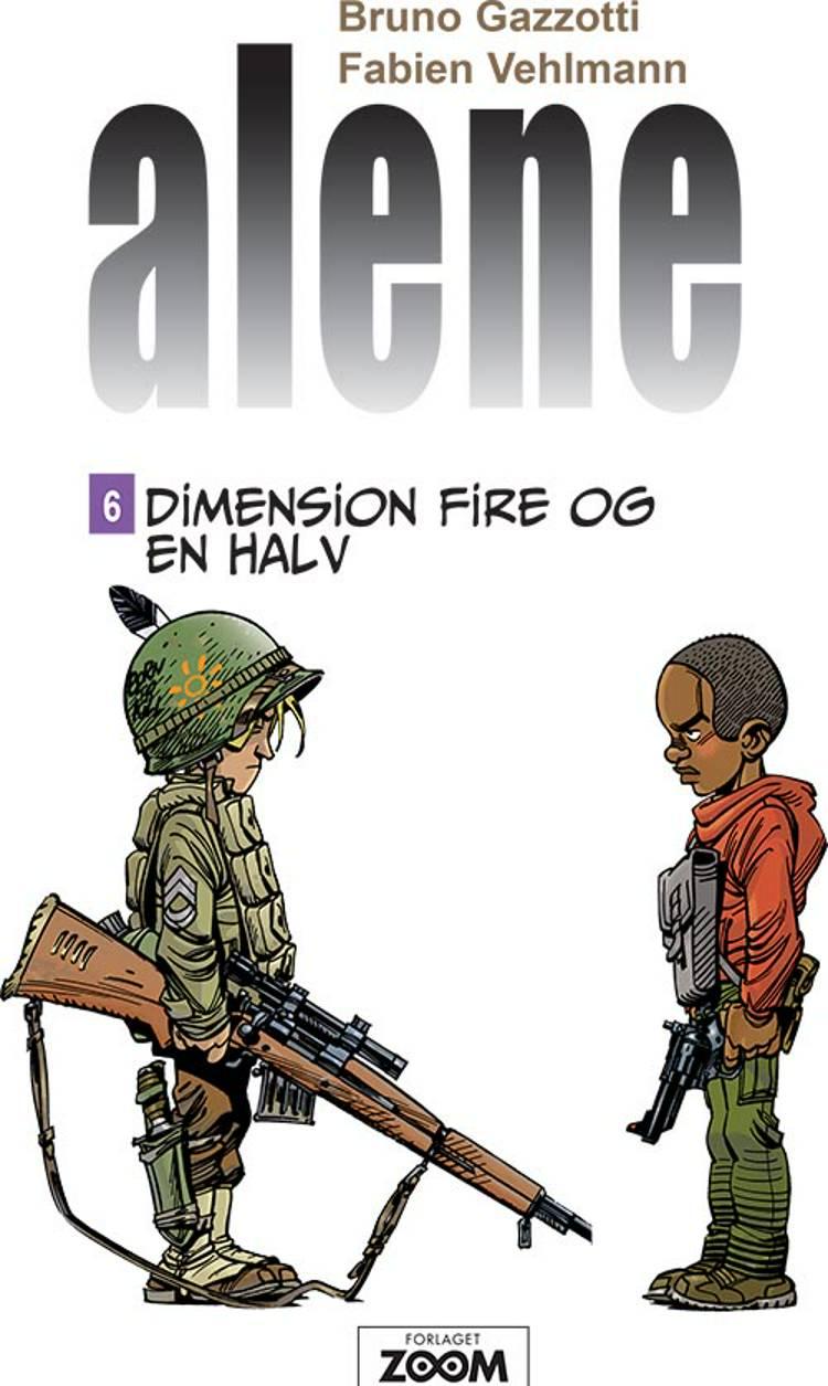 Dimension fire og en halv af Fabien Vehlmann og Bruno Gazzotti