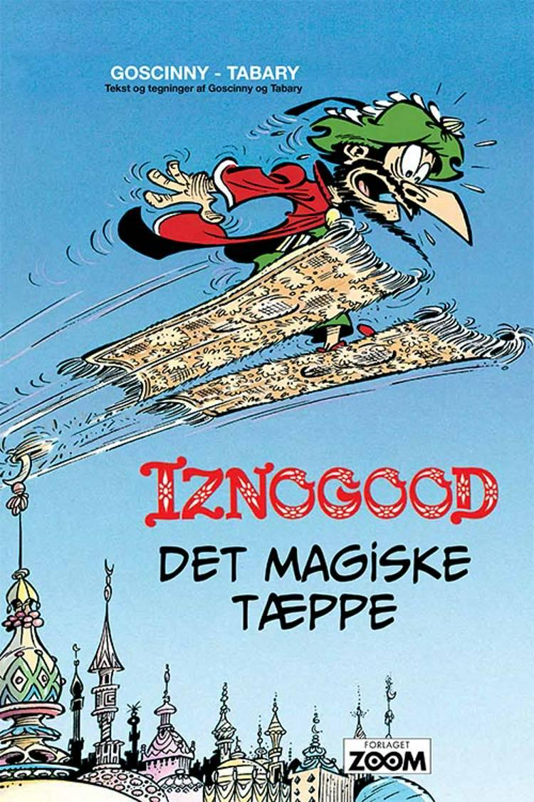 Iznogood 6: Det magiske tæppe af René Goscinny og Tabary