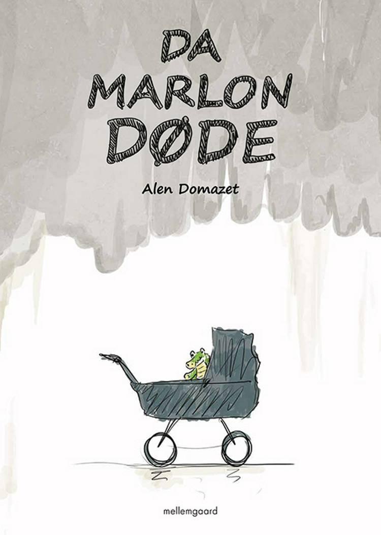 Da Marlon døde af Alen Domazet