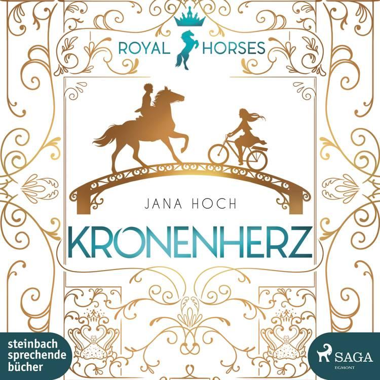 Kronenherz (Royal Horses 1) af Jana Hoch