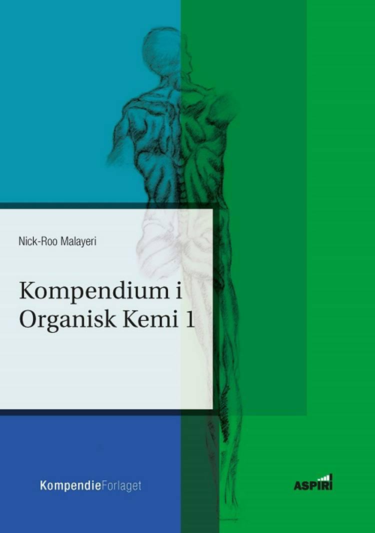 Kompendium i organisk kemi I af Nick-Roo Malayeri