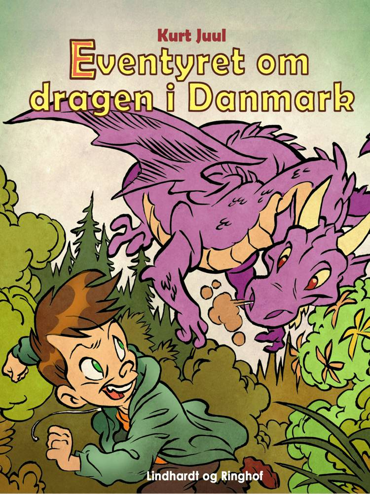Eventyret om dragen i Danmark af Kurt H. Juul