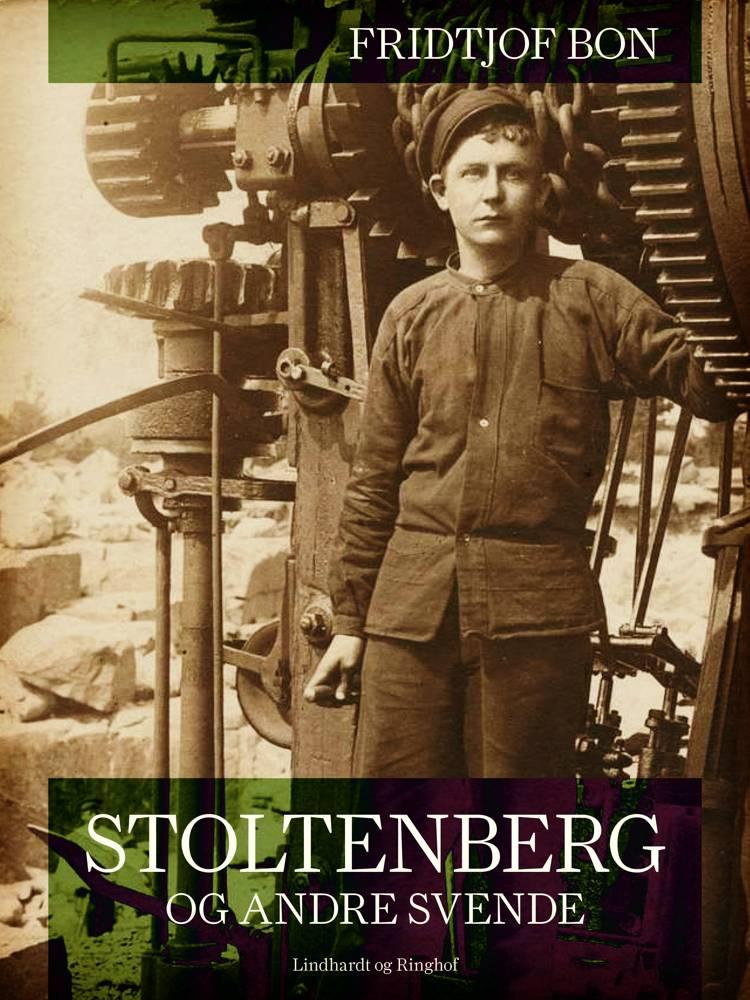 Stoltenberg og andre svende af Fridtjof Bon