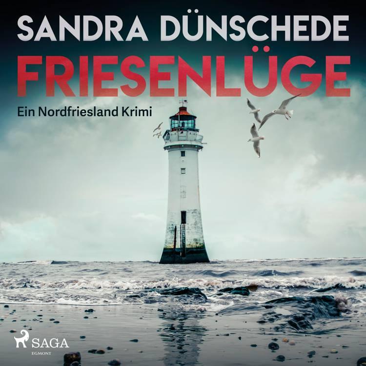 Friesenlüge - Ein Nordfriesland Krimi af Sandra Dünschede