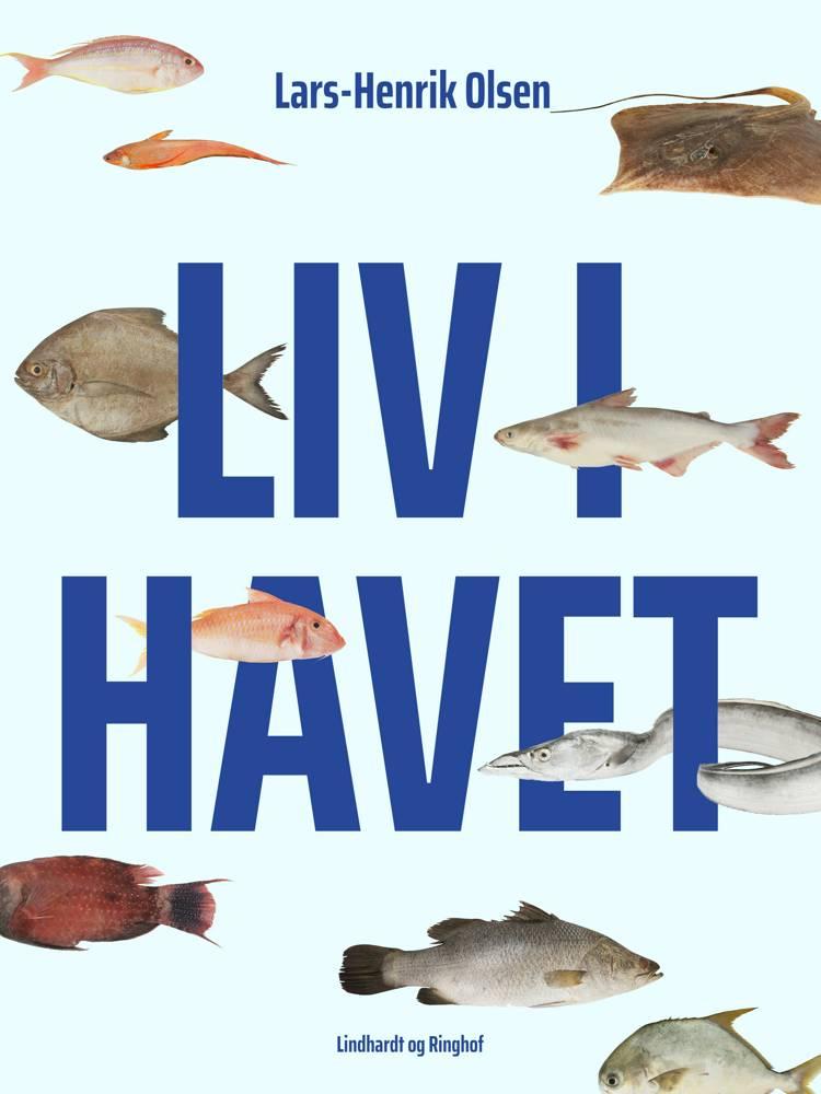 Liv i havet af Lars-Henrik Olsen