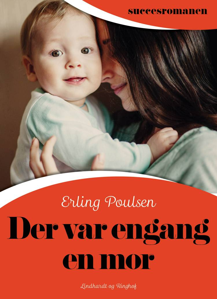 Der var engang en mor af Erling Poulsen