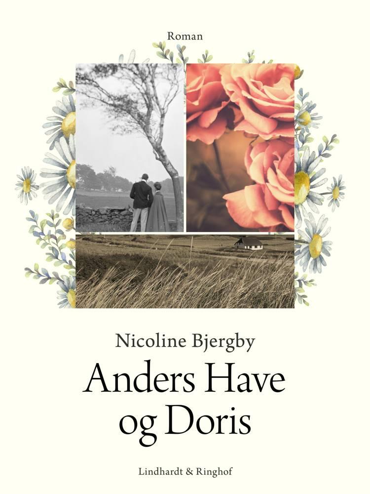 Anders Have og Doris af Nicoline Bjergby