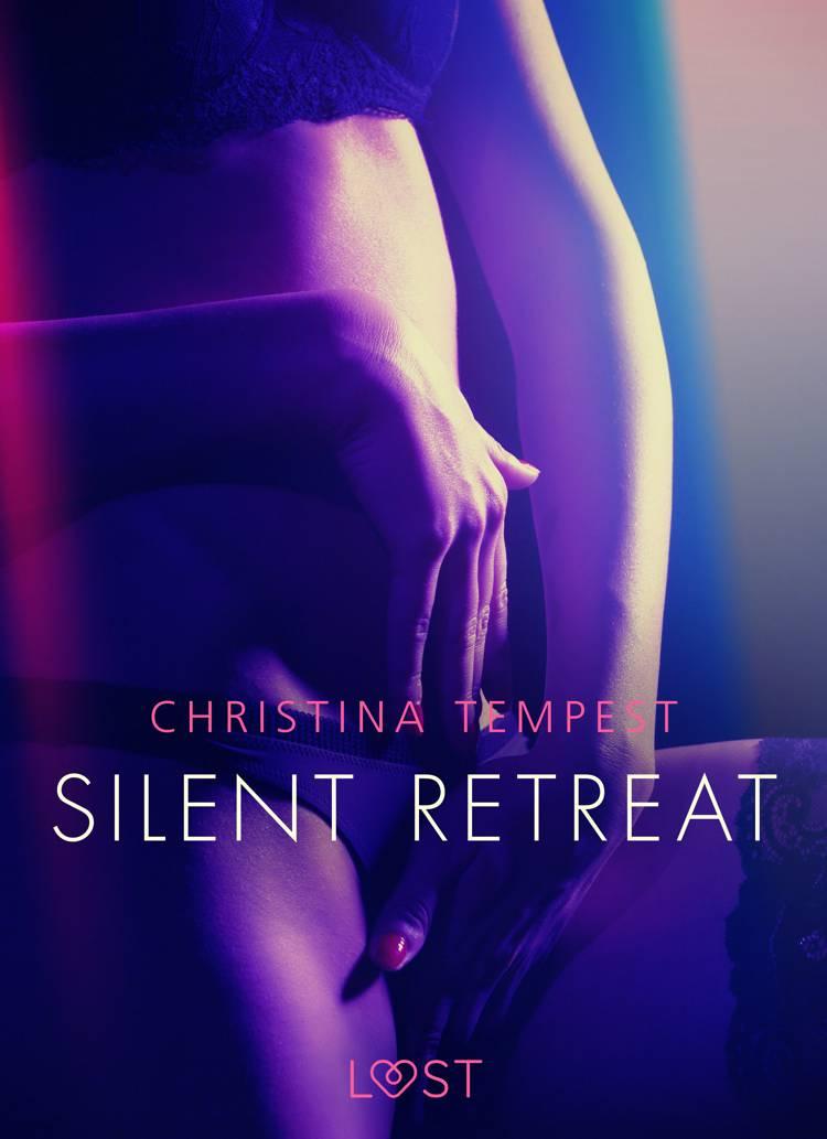 Silent Retreat - Erotisk novelle af Christina Tempest