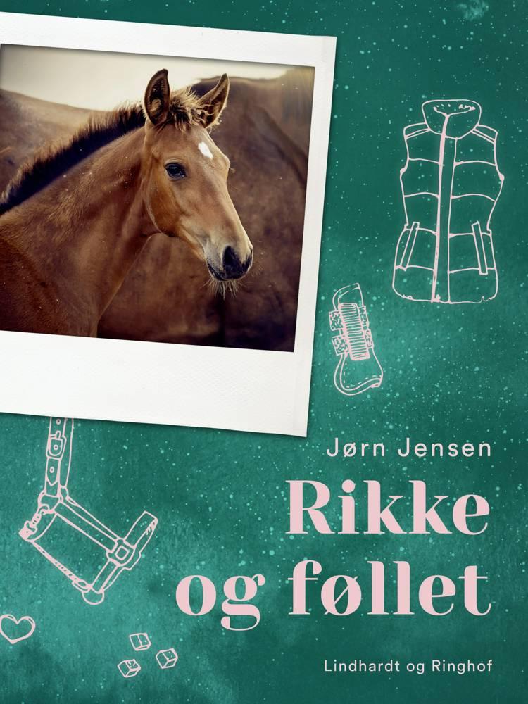 Rikke og føllet af Jørn Jensen