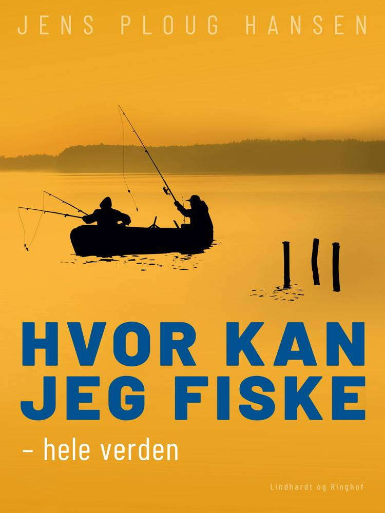 Hvor kan jeg fiske - hele verden af Jens Ploug Hansen