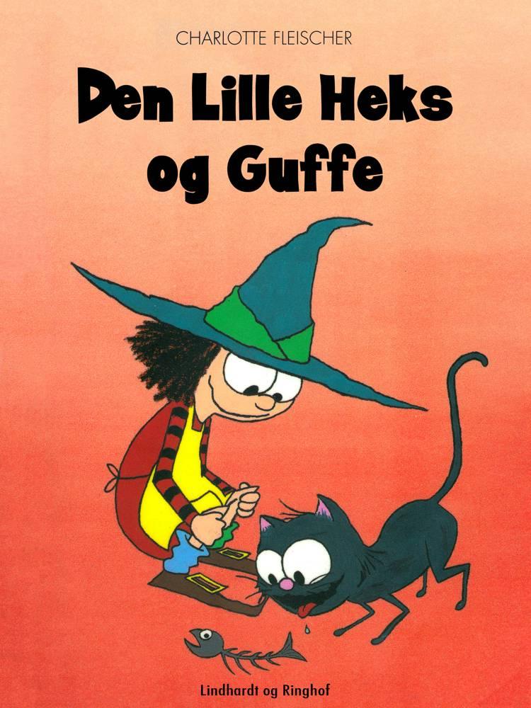 Den lille heks og Guffe af Charlotte Fleischer