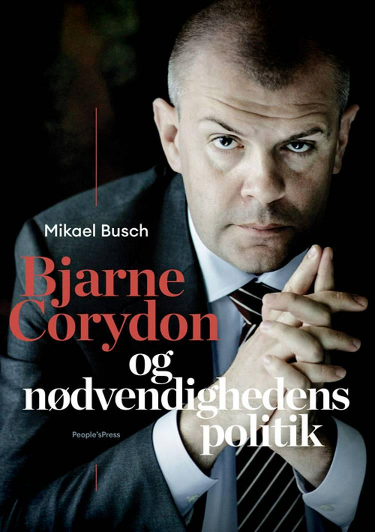 Bjarne Corydon og nødvendighedens politik af Mikael Busch