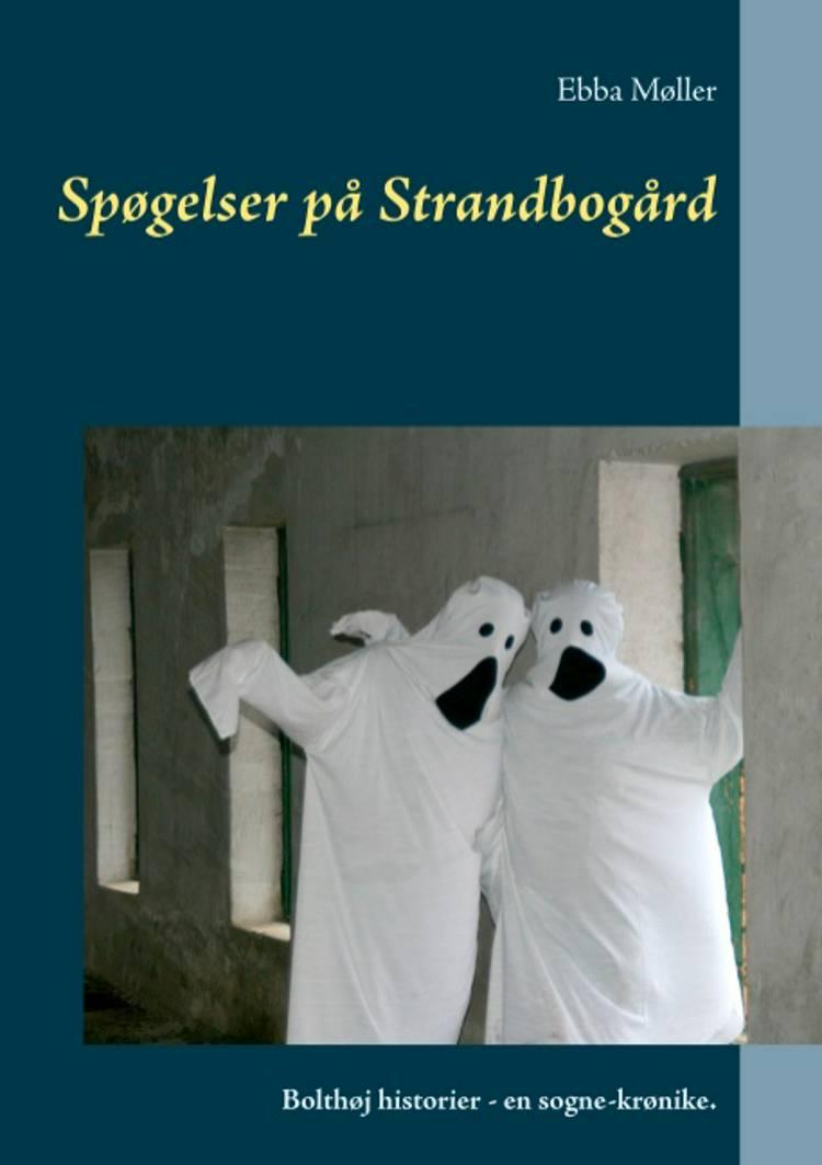 Spøgelser på Strandbogård af Ebba Møller
