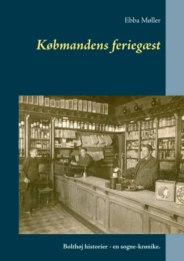 Købmandens feriegæst af Ebba Møller
