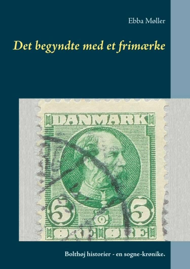 Det begyndte med et frimærke af Ebba Møller