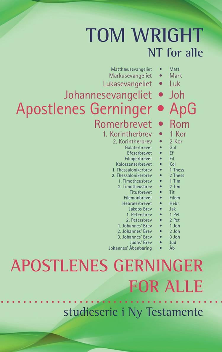 Apostlenes Gerninger for alle af Tom Wright