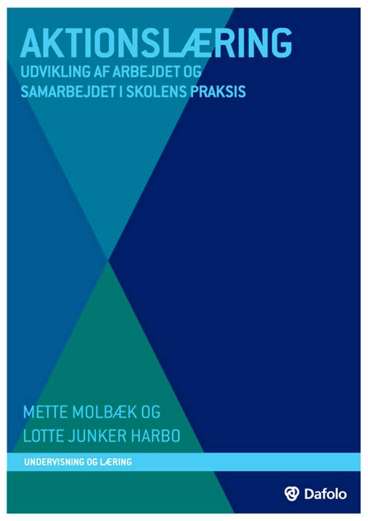 Aktionslæring af Mette Molbæk og Lotte Junker Harbo