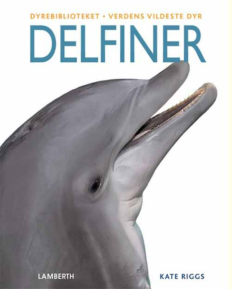 Delfiner af Kate Riggs